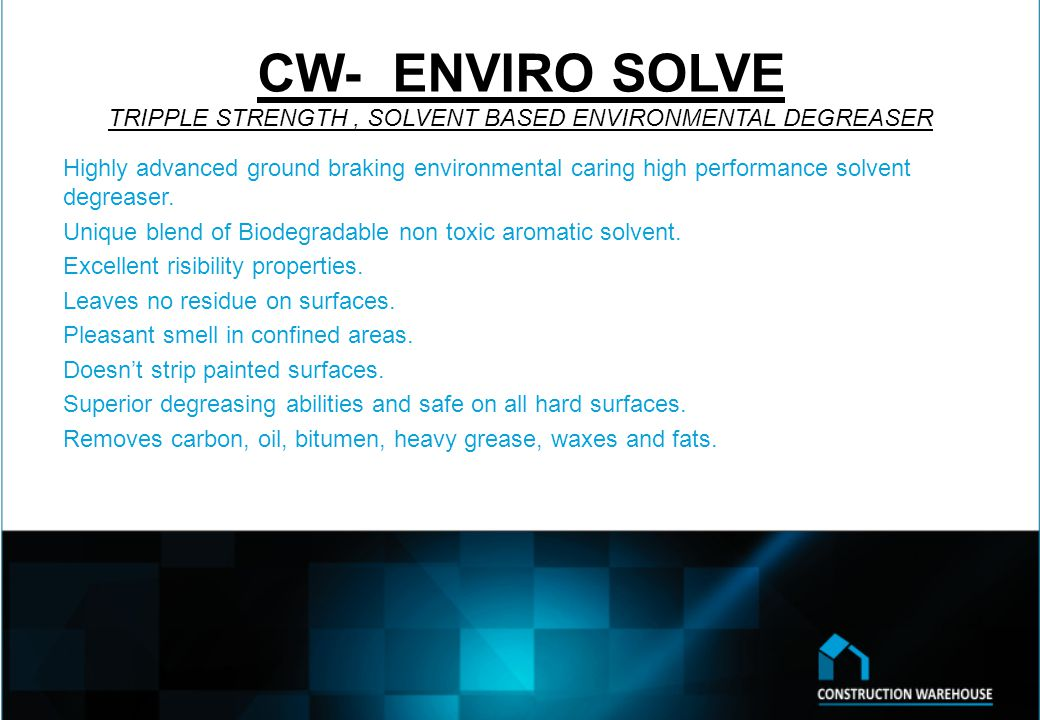CW- q.s DEGREASE specialized quick split emulsion for superior degreasing Highly concentrated degreaser for effective cleaning of almost any surface Non-corrosive – safe to use Non-flammable Excellent rinsibility Contains soil suspending agents – prevents re-depositing of dirt DilutionsFloor Cleaning- 1:100 Engine Cleaning- 1:20 Light Duty- 1:100 Steam Cleaning- 1:20 (Final dilution – 1:200)