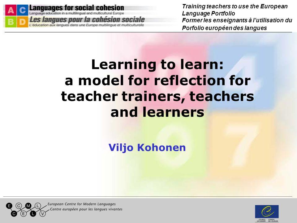 Training teachers to use the European Language Portfolio Former les enseignants à lutilisation du Porfolio européen des langues 5.
