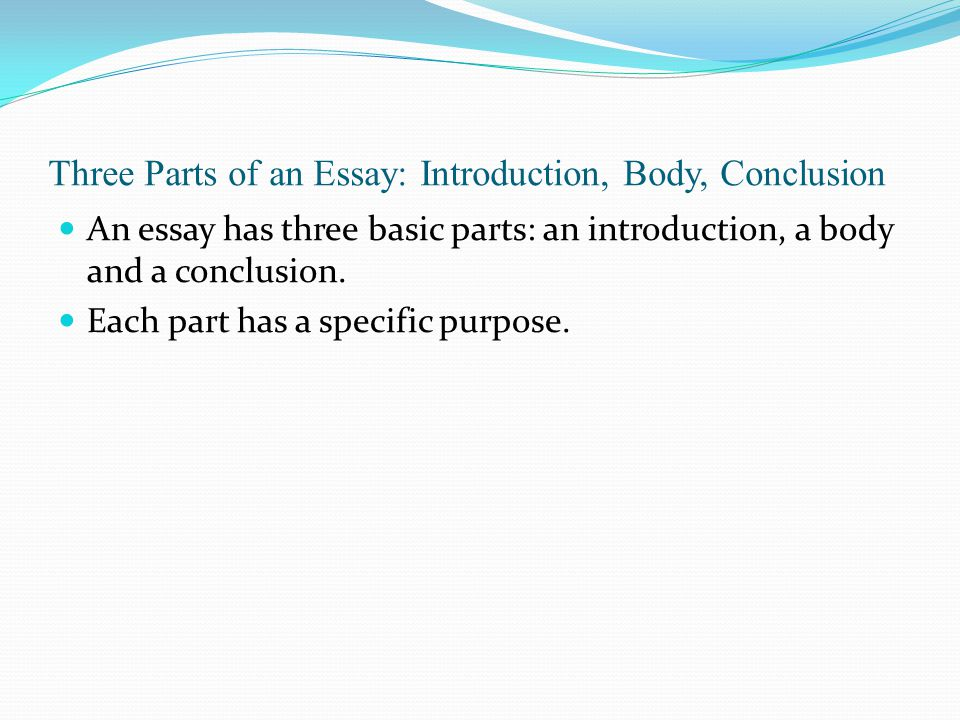 A good introductory paragraph does several things: It tells what your topic and main ideas are (specific) It gives a preview of your essay.