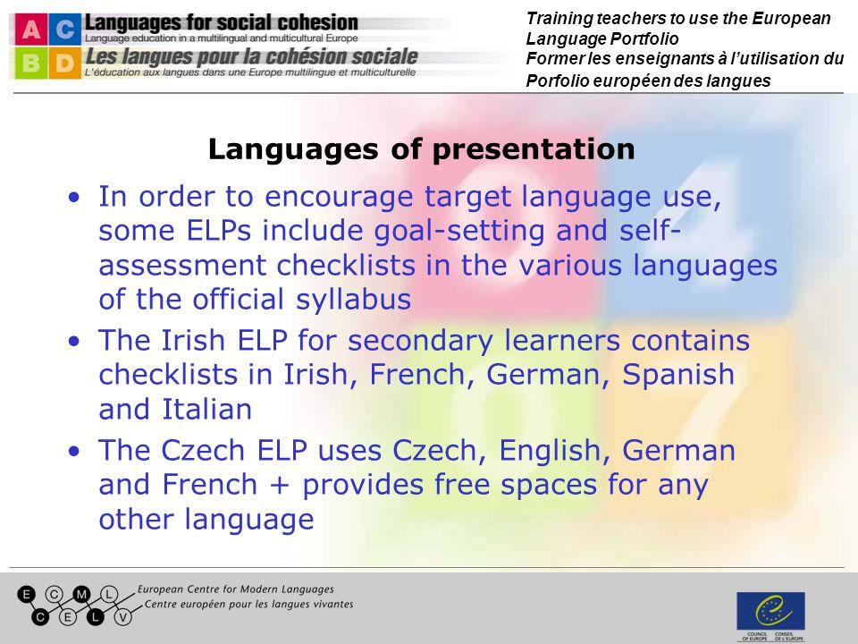Training teachers to use the European Language Portfolio Former les enseignants à lutilisation du Porfolio européen des langues Languages of presentat