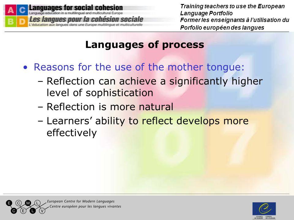 Training teachers to use the European Language Portfolio Former les enseignants à lutilisation du Porfolio européen des langues Languages of process R