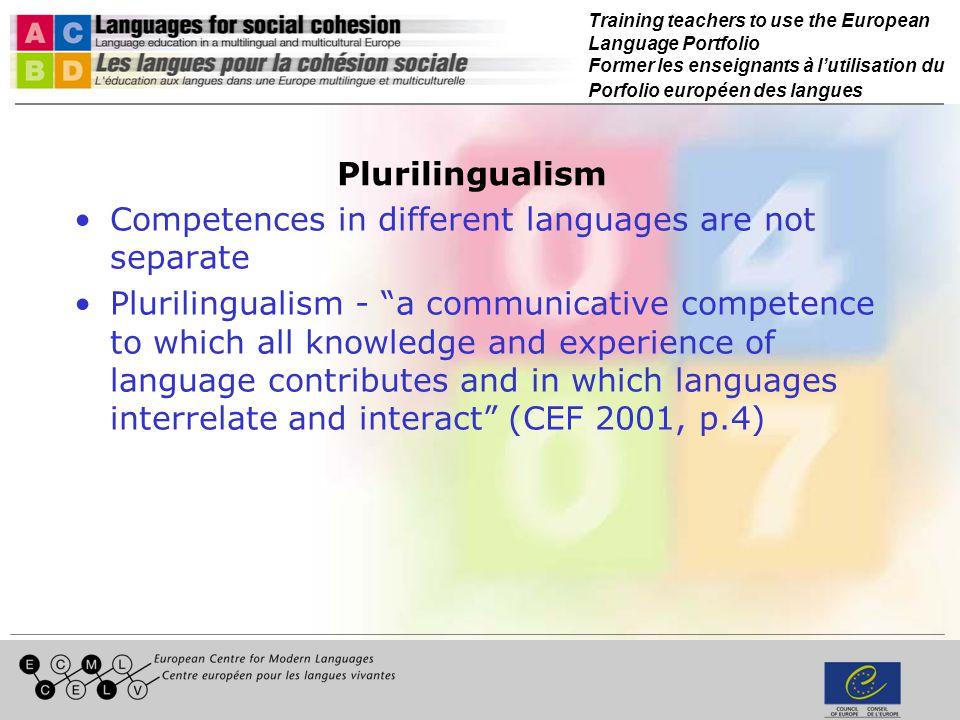 Training teachers to use the European Language Portfolio Former les enseignants à lutilisation du Porfolio européen des langues Plurilingualism Compet