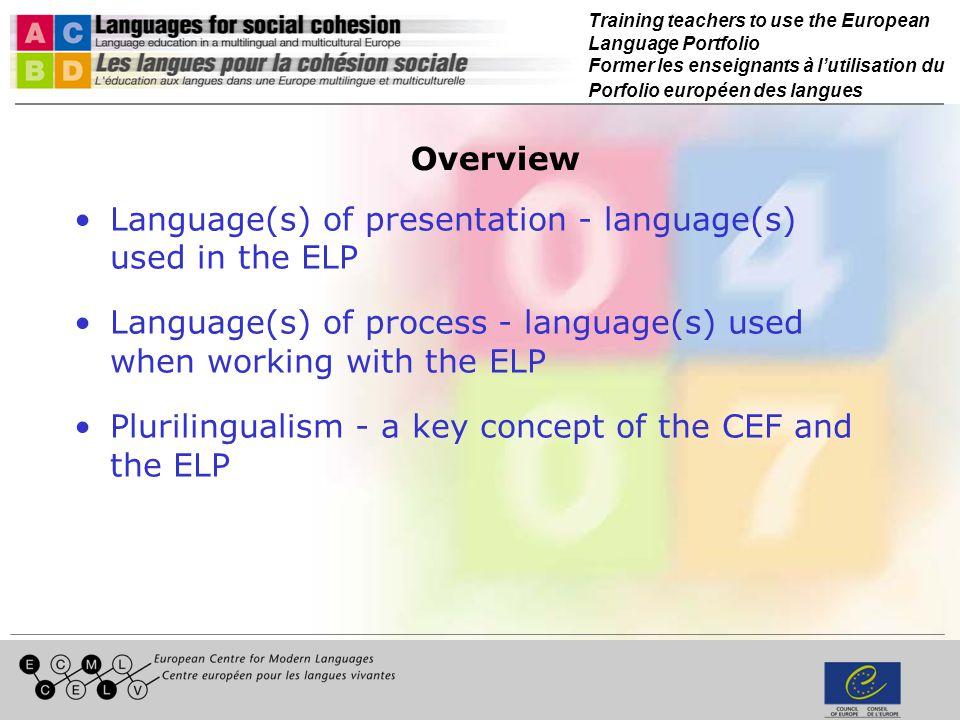 Training teachers to use the European Language Portfolio Former les enseignants à lutilisation du Porfolio européen des langues Overview Language(s) o