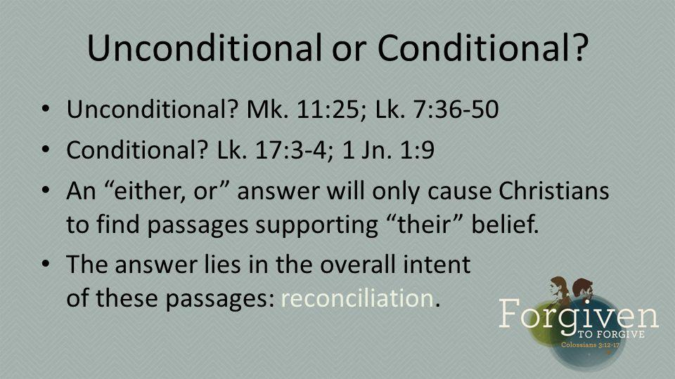 Unconditional or Conditional. Unconditional. Mk.