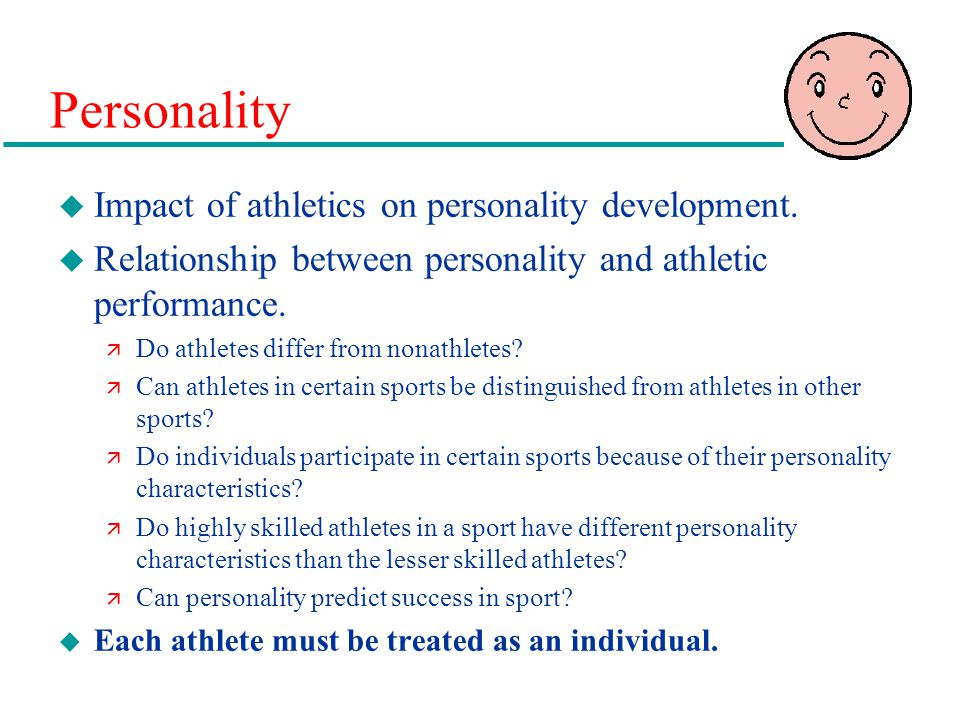 Personality u Impact of athletics on personality development.