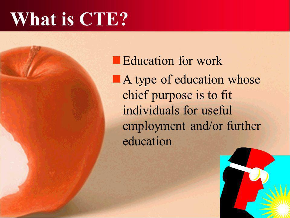 What is CTE.