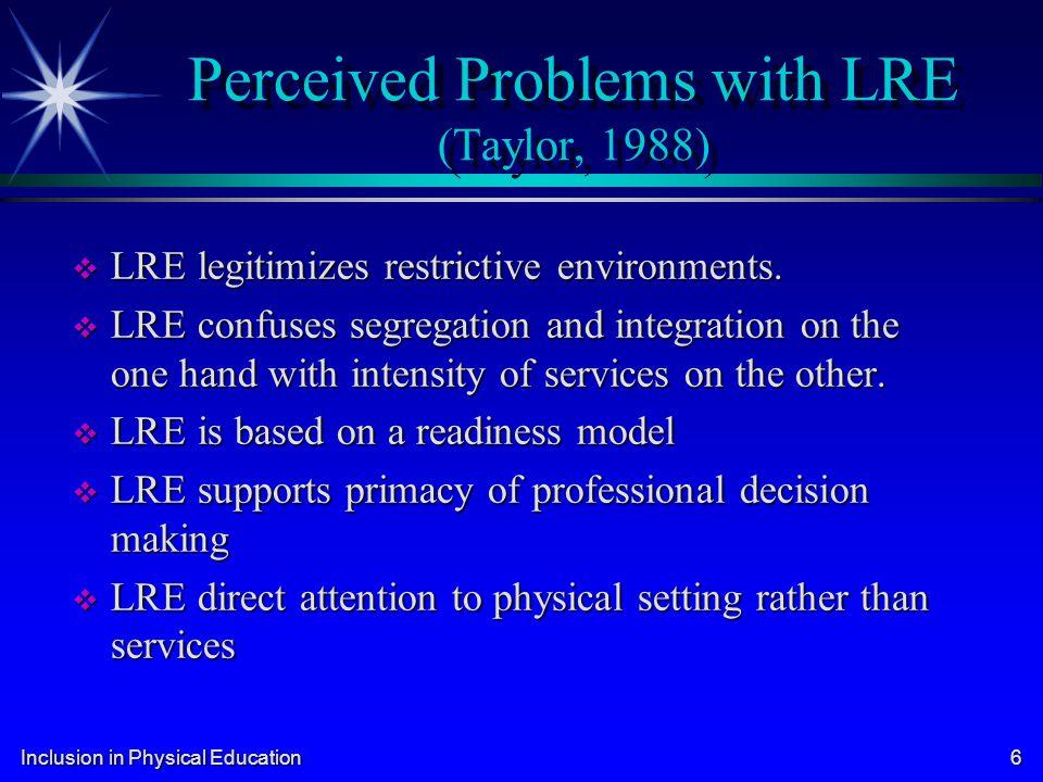Inclusion in Physical Education 17 Daniel R.R.