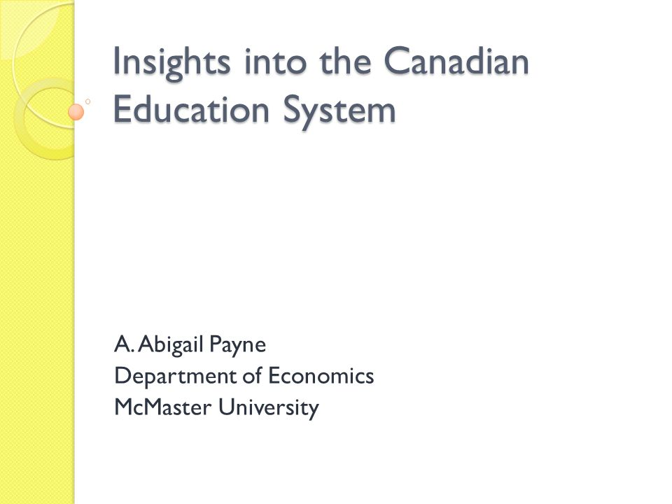 Insights into the Canadian Education System A.