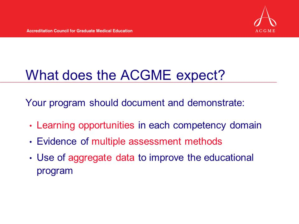What does the ACGME expect.