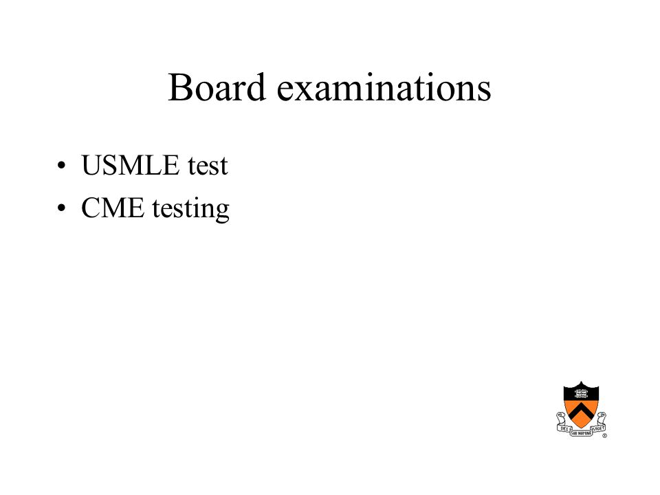 Board examinations USMLE test CME testing