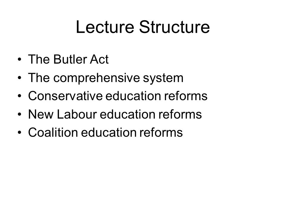 1944 Education Act (Butler Act) Free and compulsory secondary education for all children Creates Local Education Authorities Established the infant - primary - secondary and further education system based around age Created the tripartite system