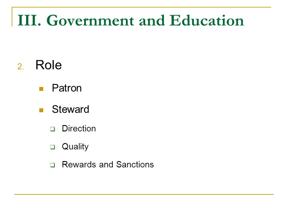 IV.Concerns of Government 1.Expanding access to education 2.