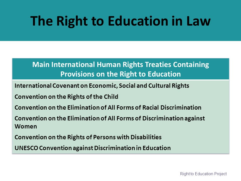 Right to Education Project The Right to Education in Law
