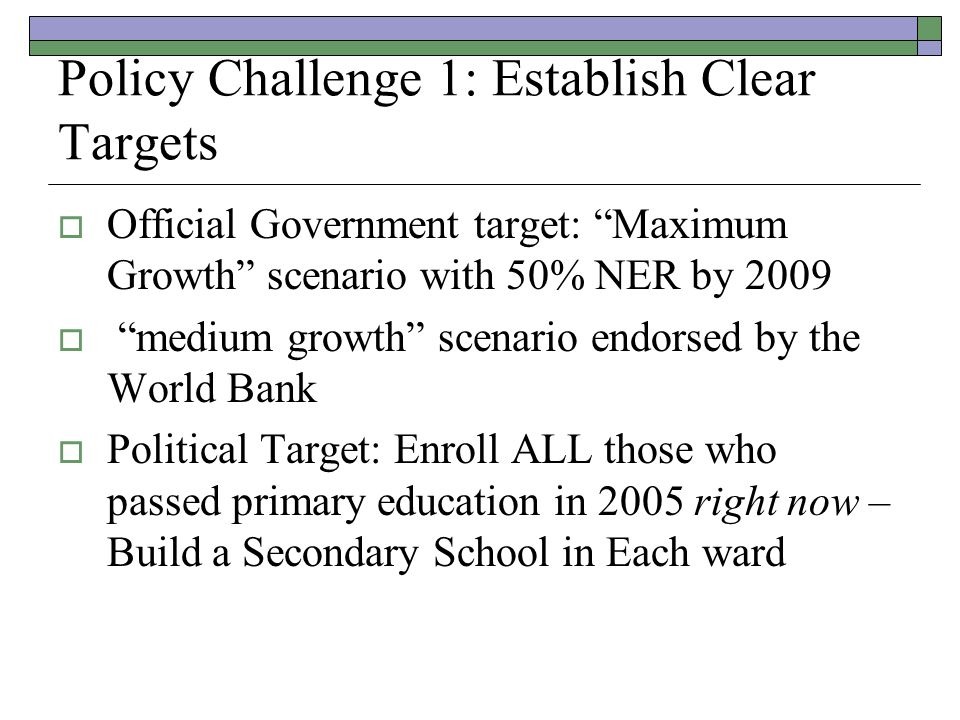 Effects of Unclear Targets Planning for which targets.