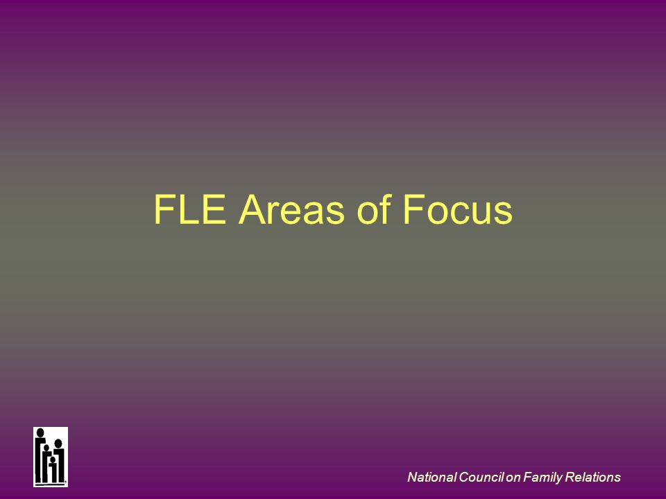 National Council on Family Relations FLE Areas of Focus