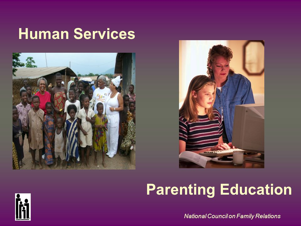 National Council on Family Relations Human Services Parenting Education