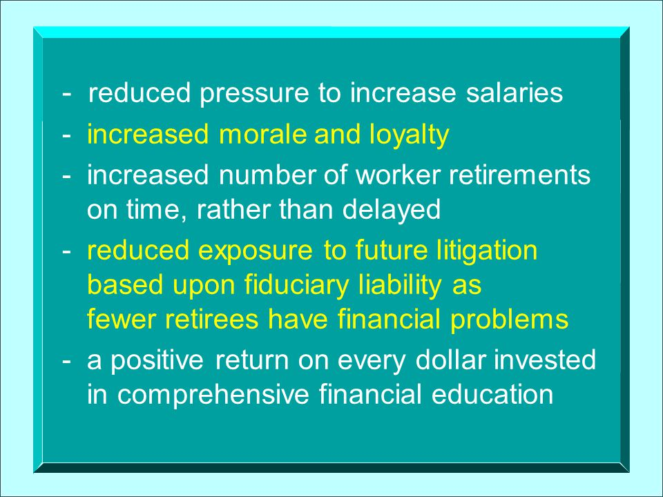 Poor Financial Behaviors Result in Extremely High Costs Incurred by Employers 1.Absenteeism 2.