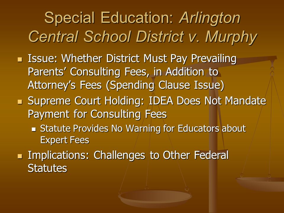 Special Education: Arlington Central School District v.