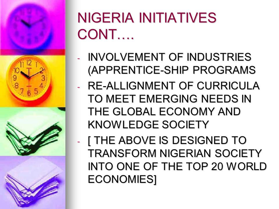 NIGERIA INITIATIVES CONT….