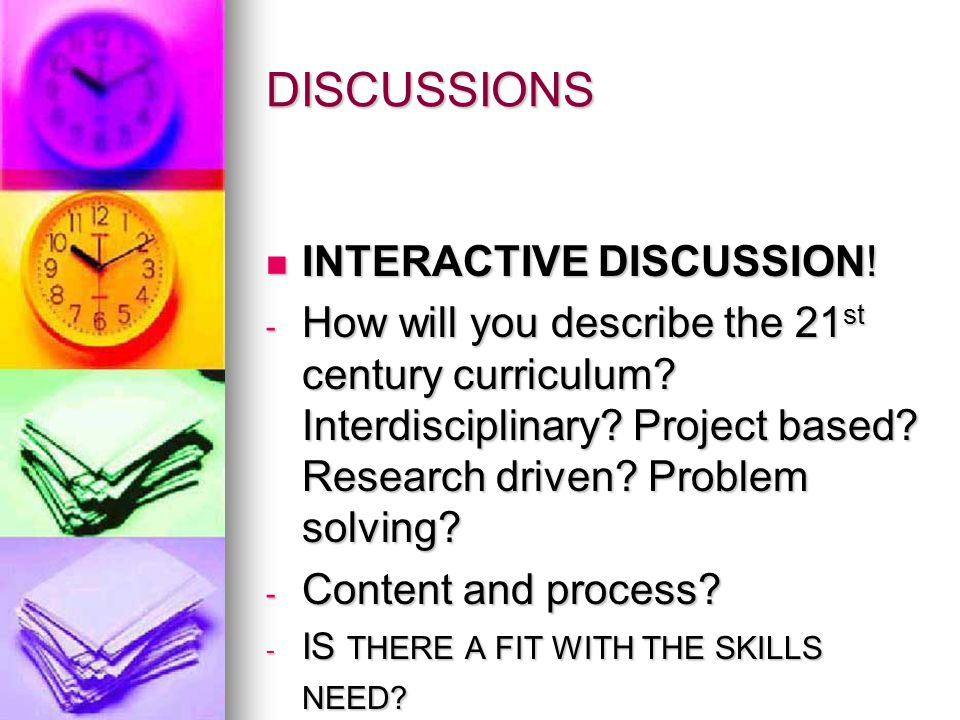 DISCUSSIONS INTERACTIVE DISCUSSION. INTERACTIVE DISCUSSION.