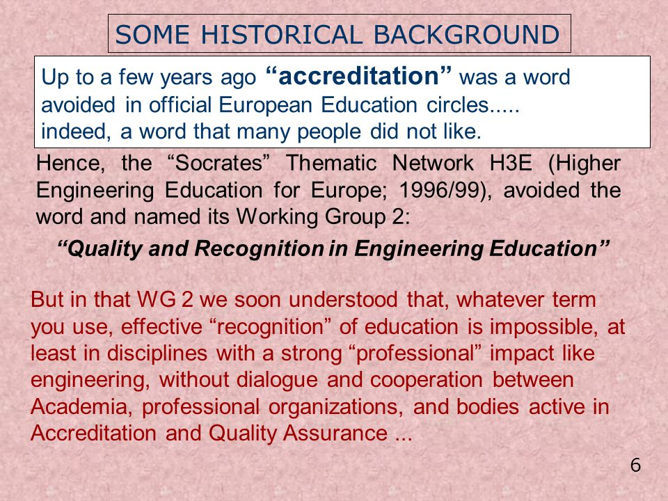 Indeed, the interplay and possible synergies between recognition for academic and professional purposes had been the object of an ad-hoc Working Group set up by the European Commission in 1994, whose final report was at the basis of a Commission Recommendation in December 1994.