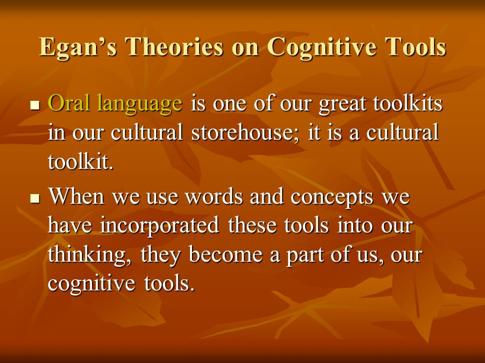 Cognitive Tool: Changing the context Enables the imagination to grasp the richer meaning of any topic.