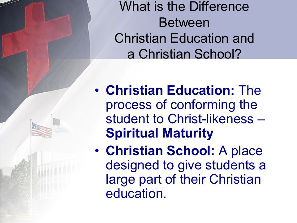 What is the Difference Between Christian Education and a Christian School.