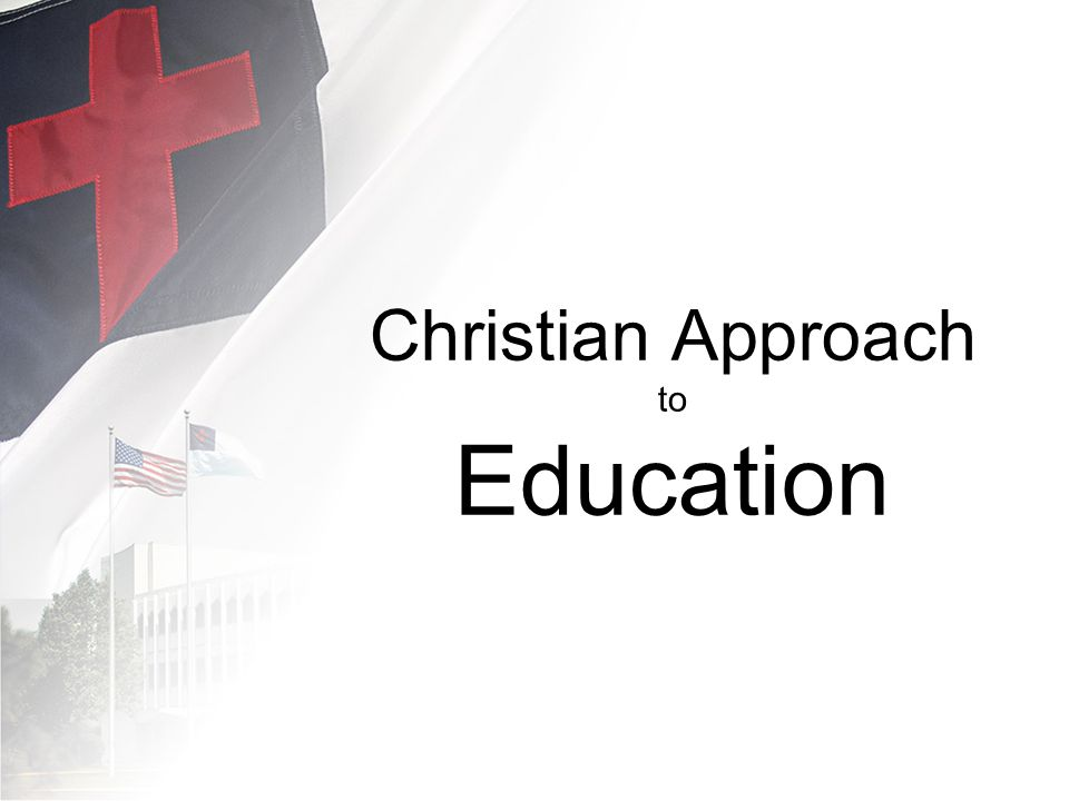 Christian Approach to Education