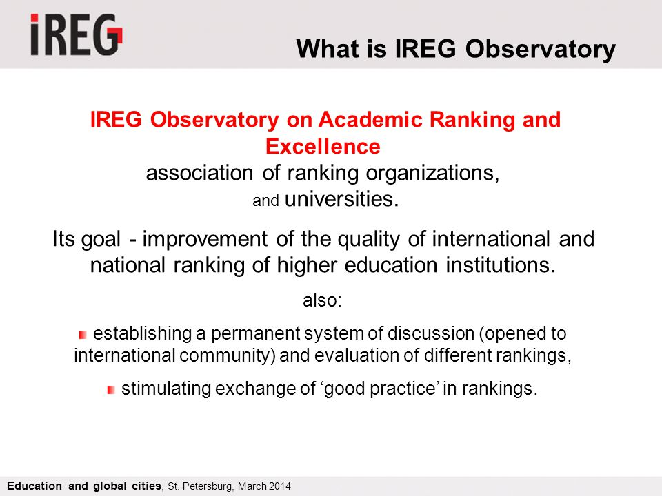 The IREG Ranking Audit Process Education and global cities, St. Petersburg, March 2014