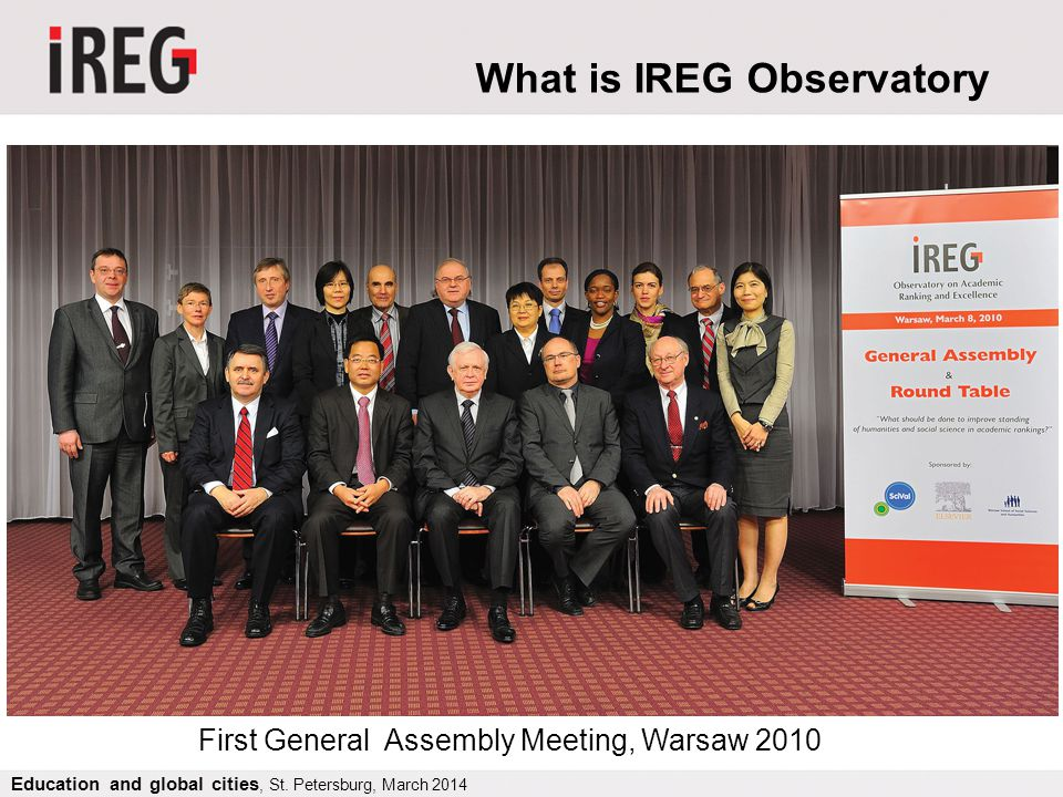 IREG Executive Committee President: Jan Sadlak, f.