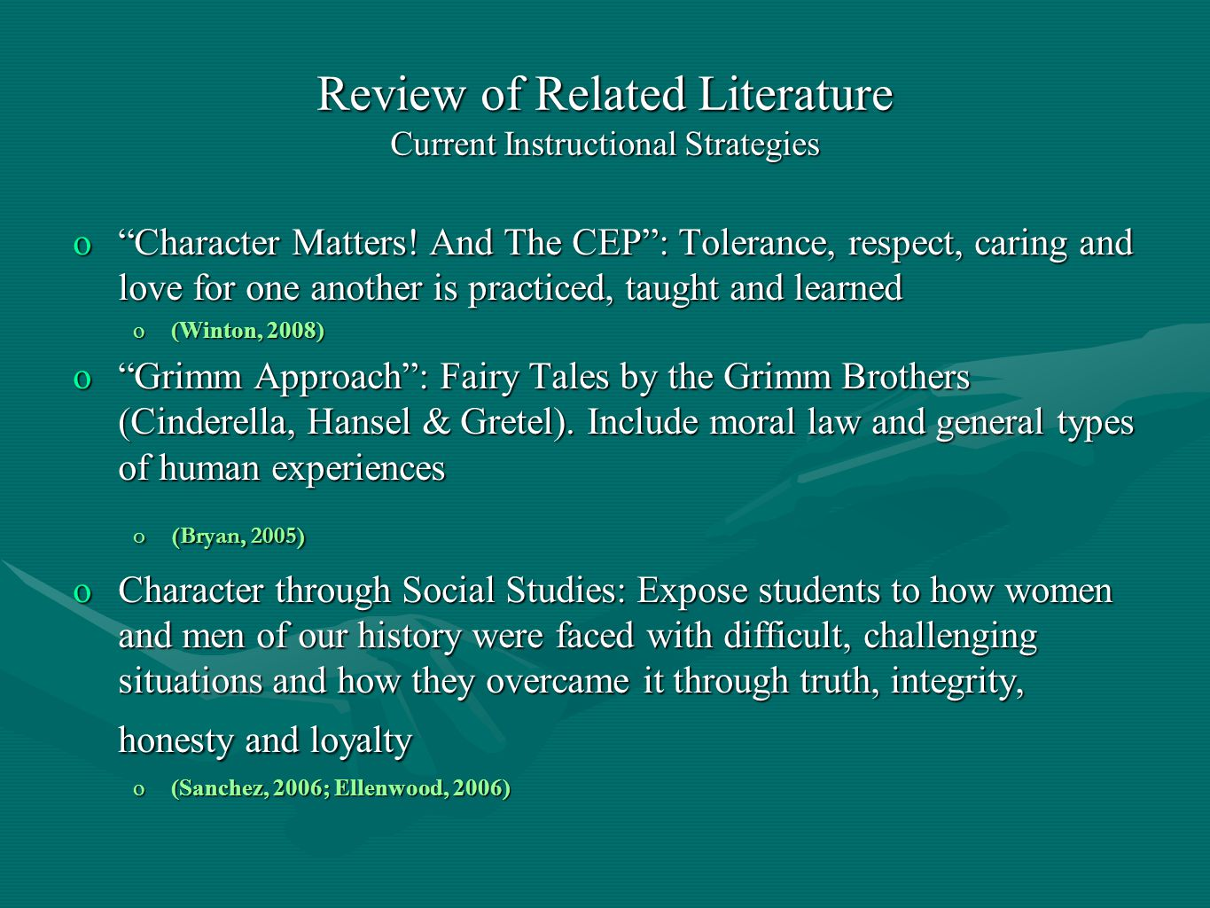 Review of Related Literature Current Instructional Strategies oCharacter Matters.