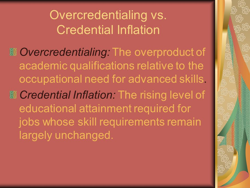 Overcredentialing vs.