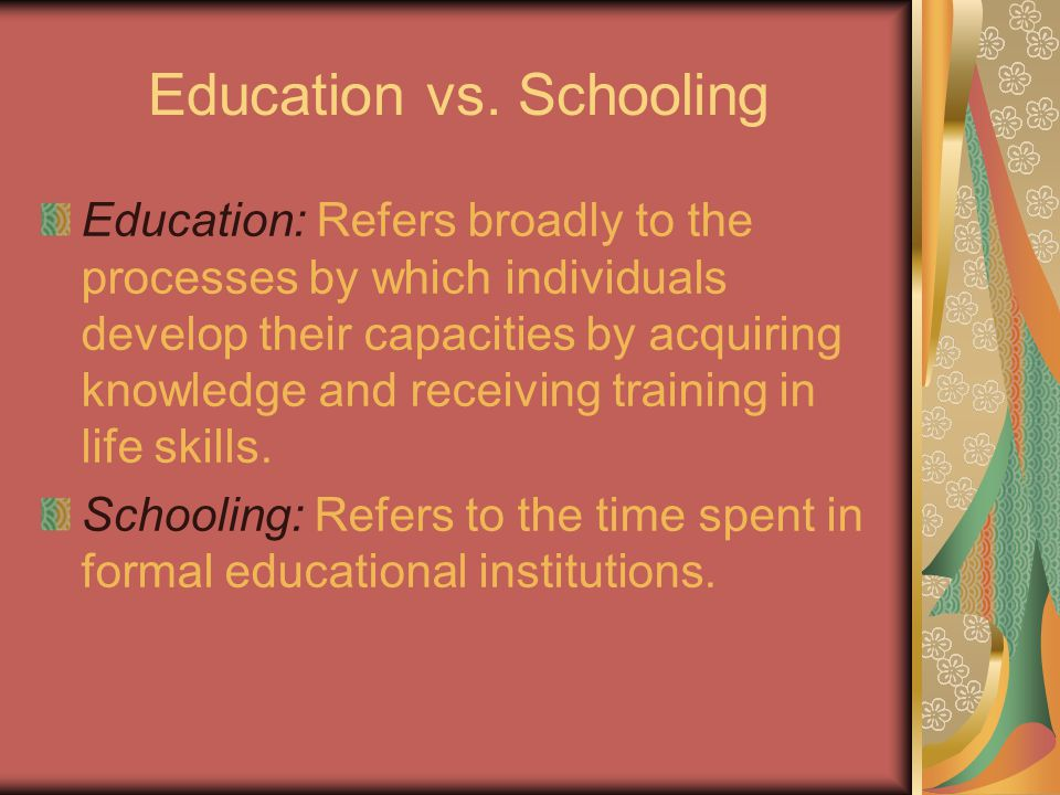 Education vs.