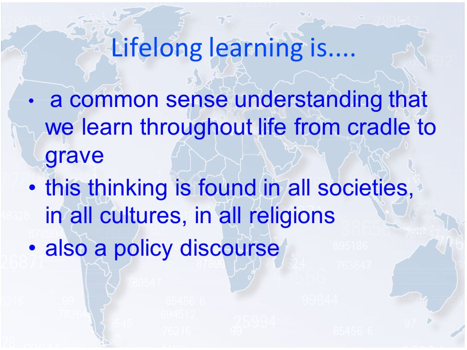 Lifelong learning is....