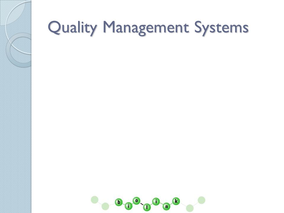 Quality Management Systems