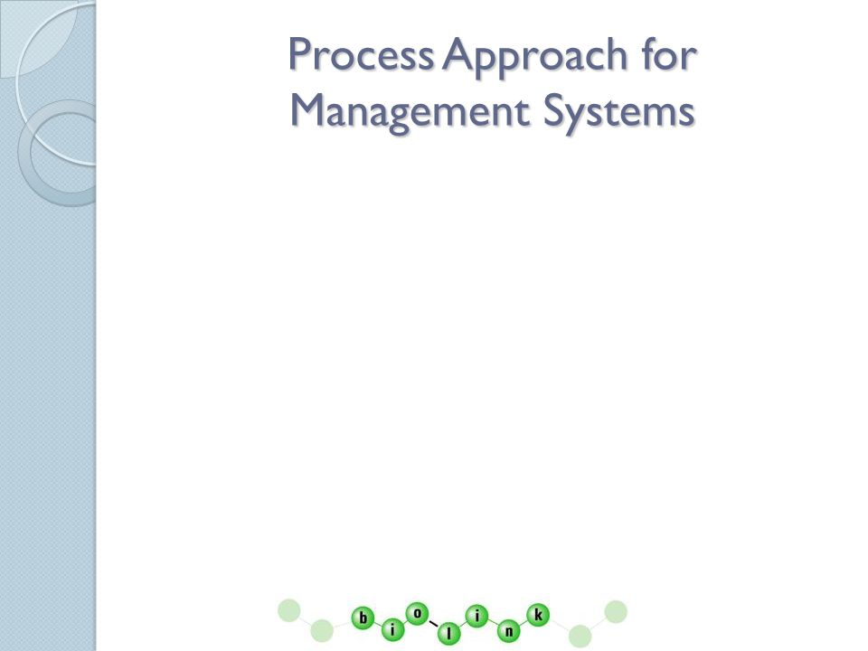 Process Approach for Management Systems