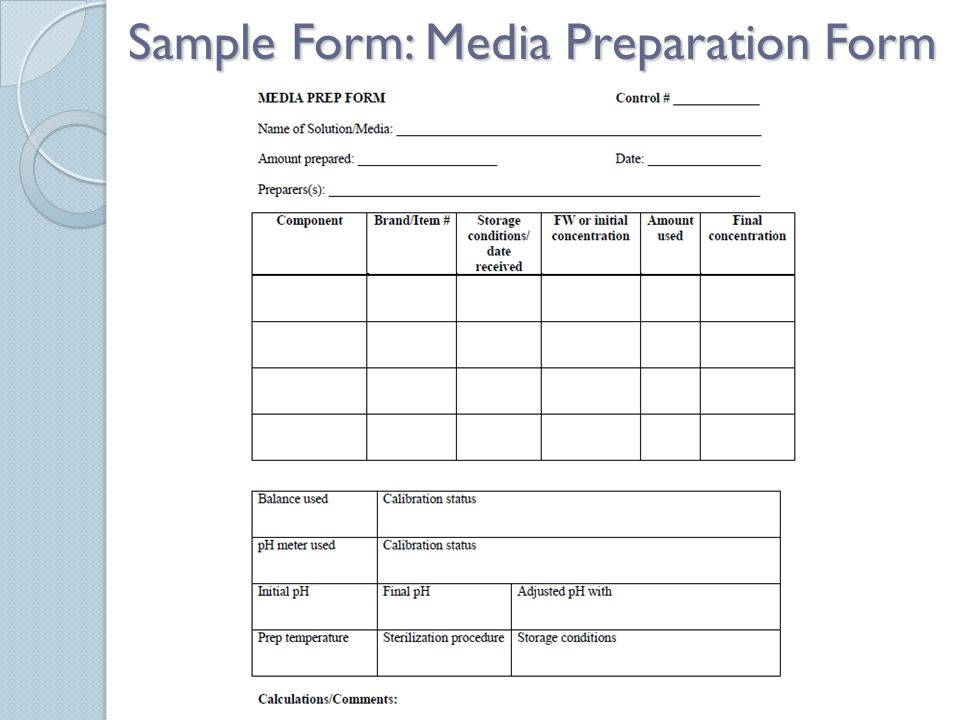 Sample Form: Media Preparation Form