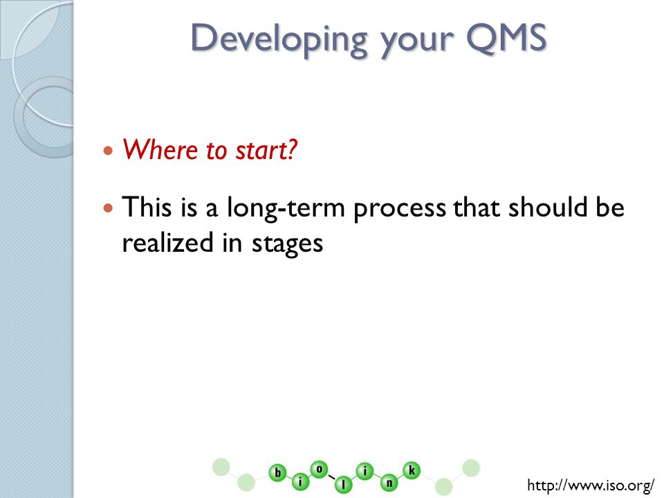 Developing your QMS Where to start.