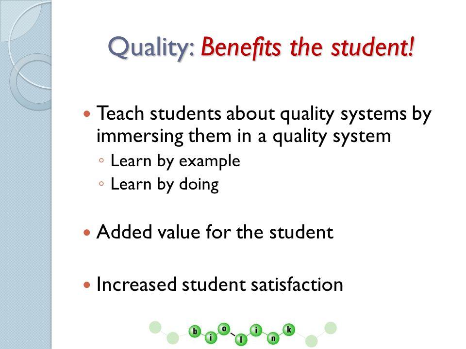 Quality: Benefits educator.
