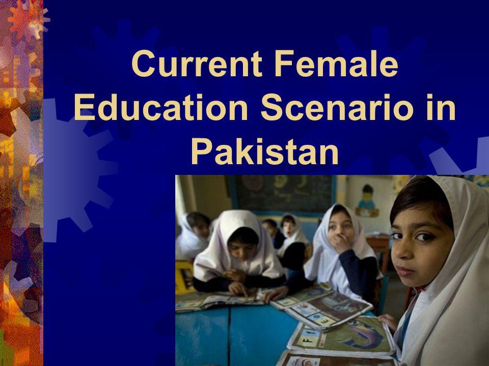 Current Female Education Scenario in Pakistan