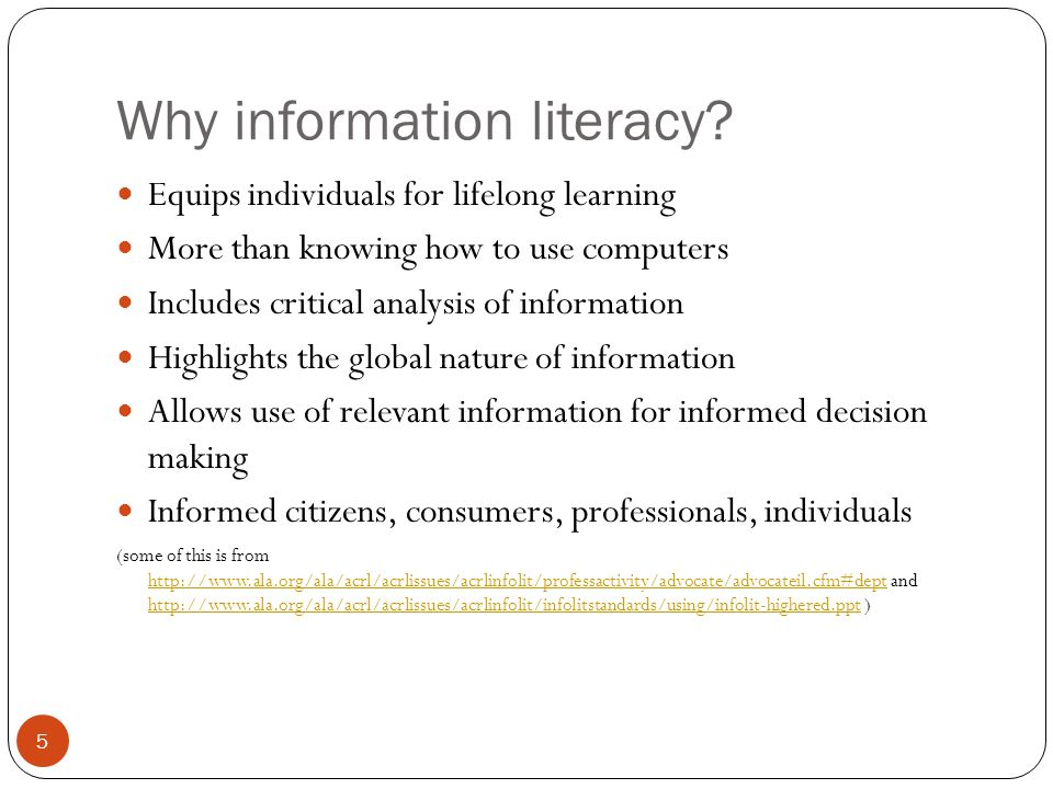 5 Why information literacy.