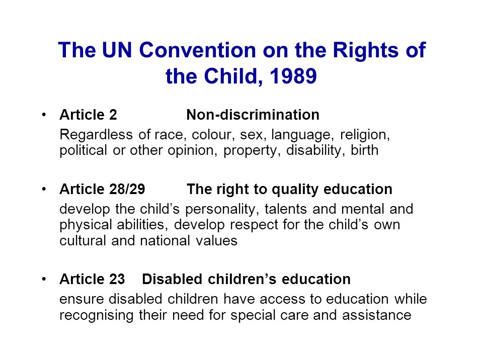 The Salamanca Statement, 1994 … schools should accommodate all children regardless of their physical, intellectual, social, linguistic or other conditions.