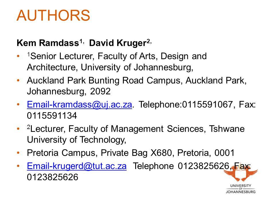 AUTHORS Kem Ramdass 1, David Kruger 2, 1 Senior Lecturer, Faculty of Arts, Design and Architecture, University of Johannesburg, Auckland Park Bunting
