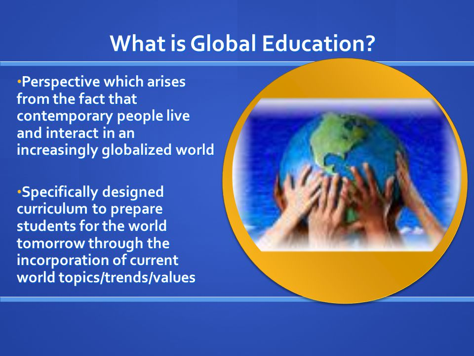 What is Global Education.