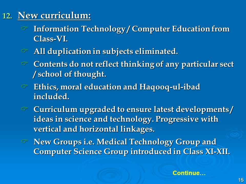 15 12. New curriculum: Information Technology / Computer Education from Class-VI. Information Technology / Computer Education from Class-VI. All dupli