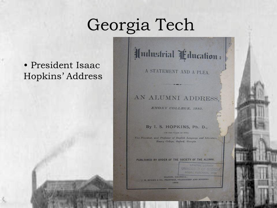 Georgia Tech President Isaac Hopkins Address