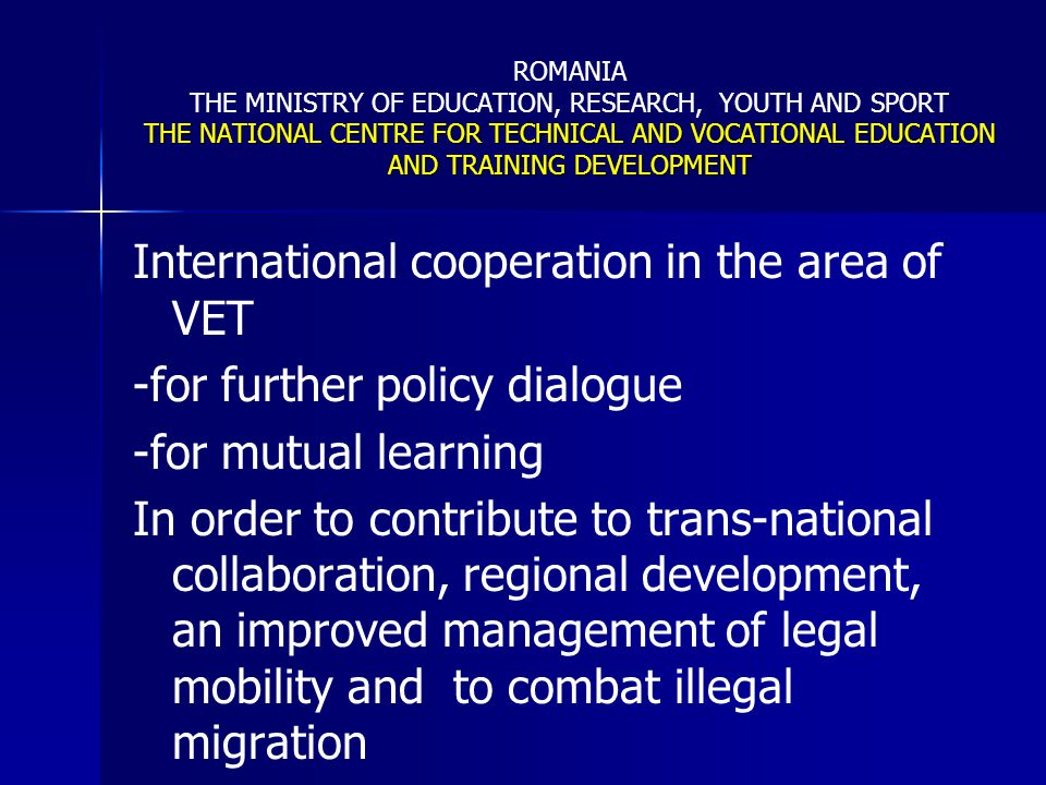 27 The need of strategic planning in Romania Integrated approach of TVET within the context of HRD strategies linked to the national, regional and local development plans.