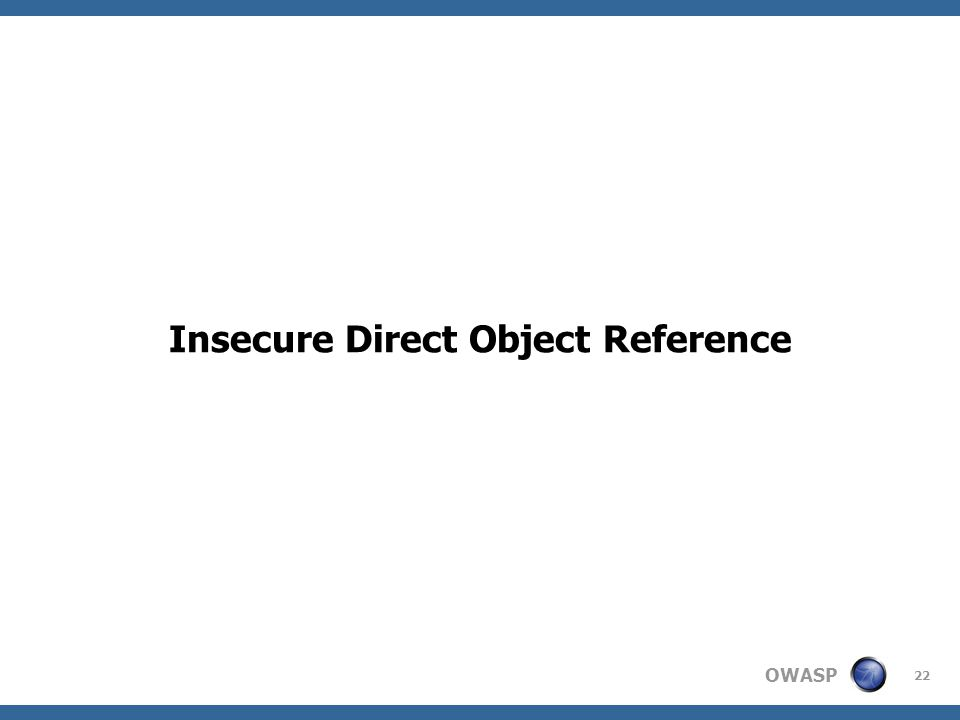 OWASP 22 Insecure Direct Object Reference