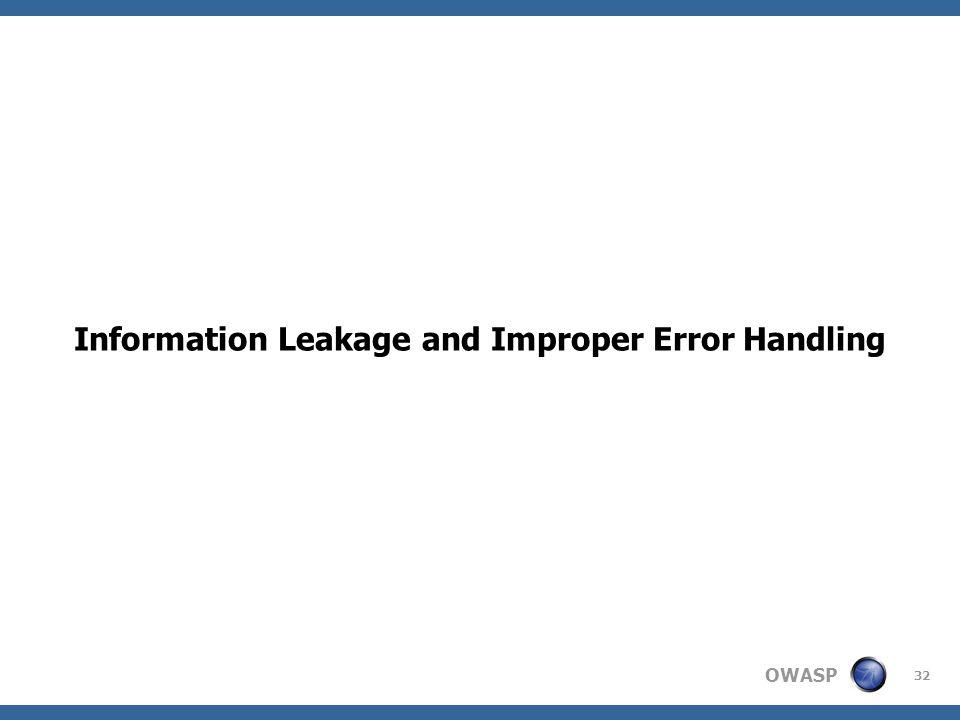 OWASP 32 Information Leakage and Improper Error Handling