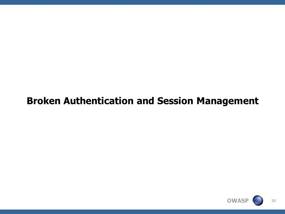 OWASP 37 Broken Authentication and Session Management
